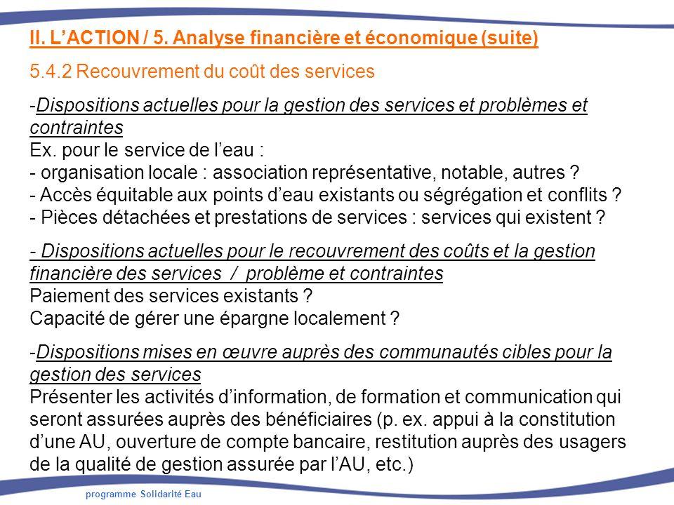 programme Solidarité Eau II. LACTION / 5. Analyse financière et économique (suite) 5.4.2 Recouvrement du coût des services -Dispositions actuelles pou