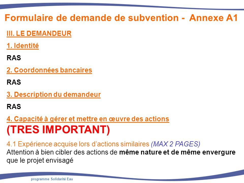 programme Solidarité Eau III.LE DEMANDEUR 1. Identité RAS 2.