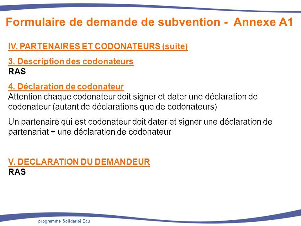 programme Solidarité Eau IV. PARTENAIRES ET CODONATEURS (suite) 3. Description des codonateurs RAS 4. Déclaration de codonateur Attention chaque codon