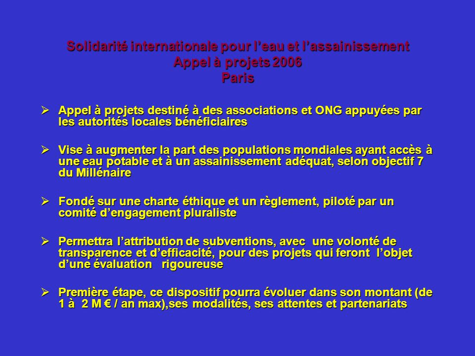 Solidarité internationale pour leau et lassainissement Appel à projets 2006 Paris Appel à projets destiné à des associations et ONG appuyées par les a