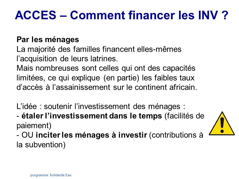 programme Solidarité Eau ACCES – Comment financer les INV .