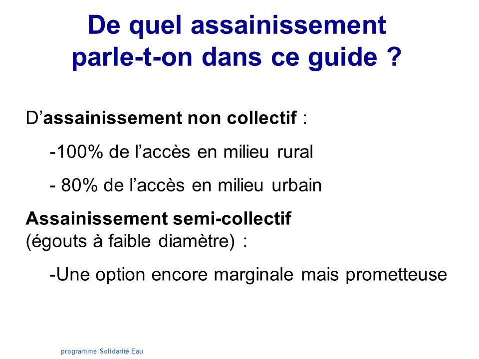 programme Solidarité Eau La filière assainissement : 3 maillons
