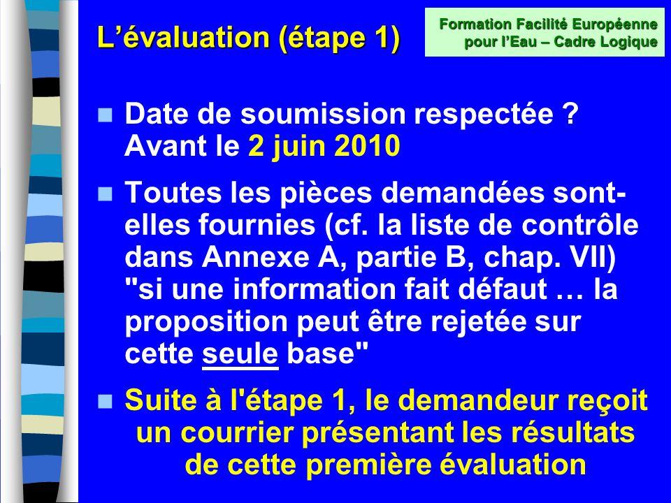 Lévaluation - étape 1 Ouverture et vérification administrative