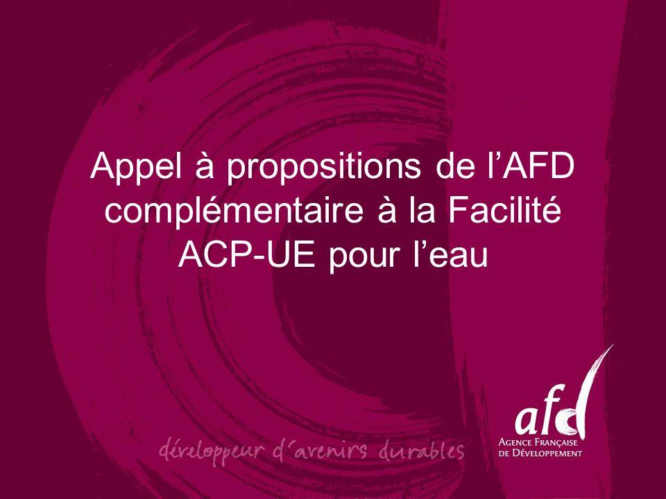 Appel à propositions de lAFD complémentaire à la Facilité ACP-UE pour leau