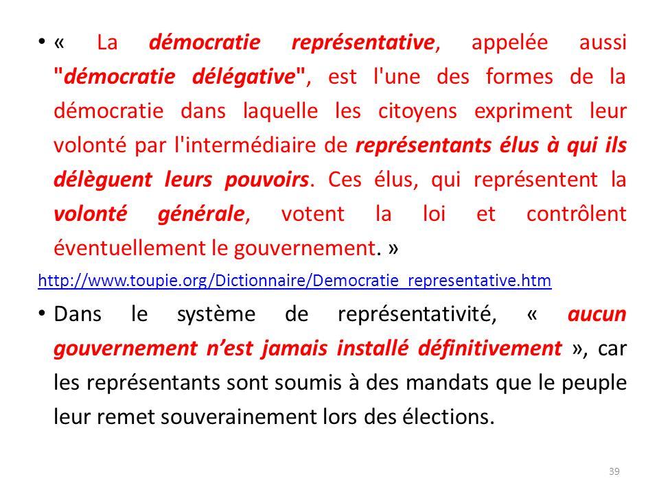 « La démocratie représentative, appelée aussi
