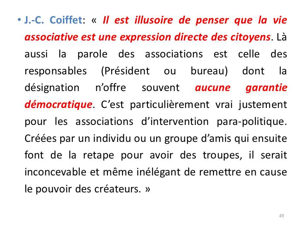 J.-C. Coiffet: « Il est illusoire de penser que la vie associative est une expression directe des citoyens. Là aussi la parole des associations est ce