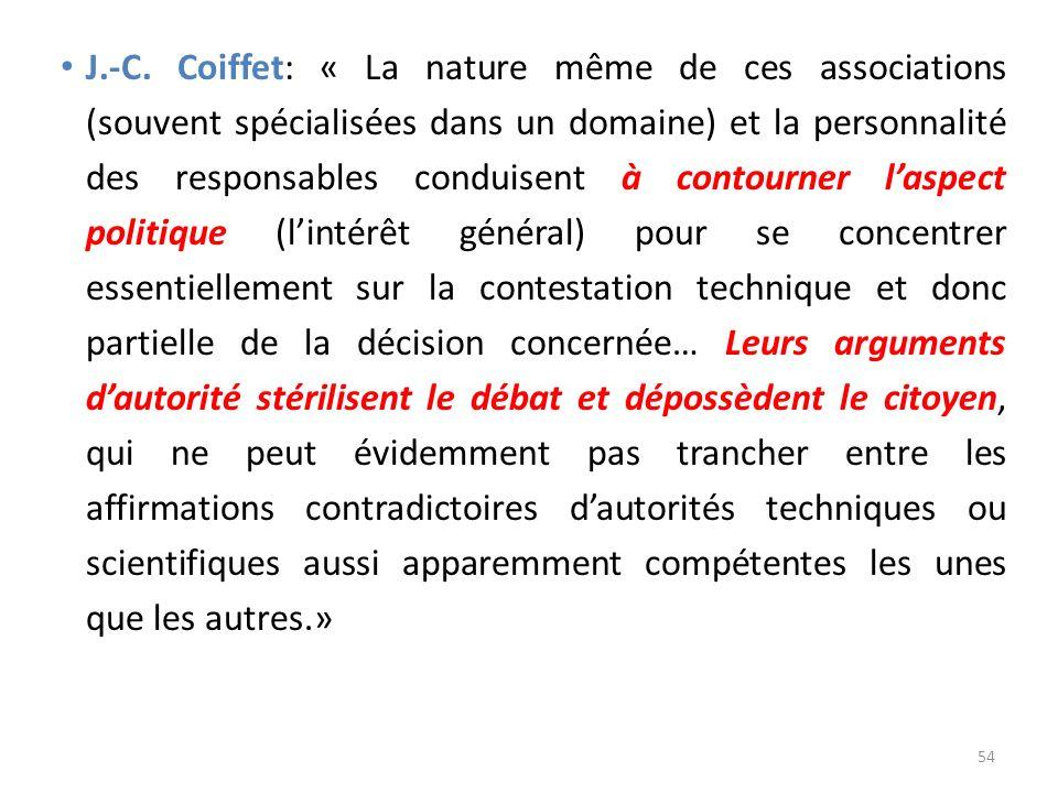 J.-C. Coiffet: « La nature même de ces associations (souvent spécialisées dans un domaine) et la personnalité des responsables conduisent à contourner