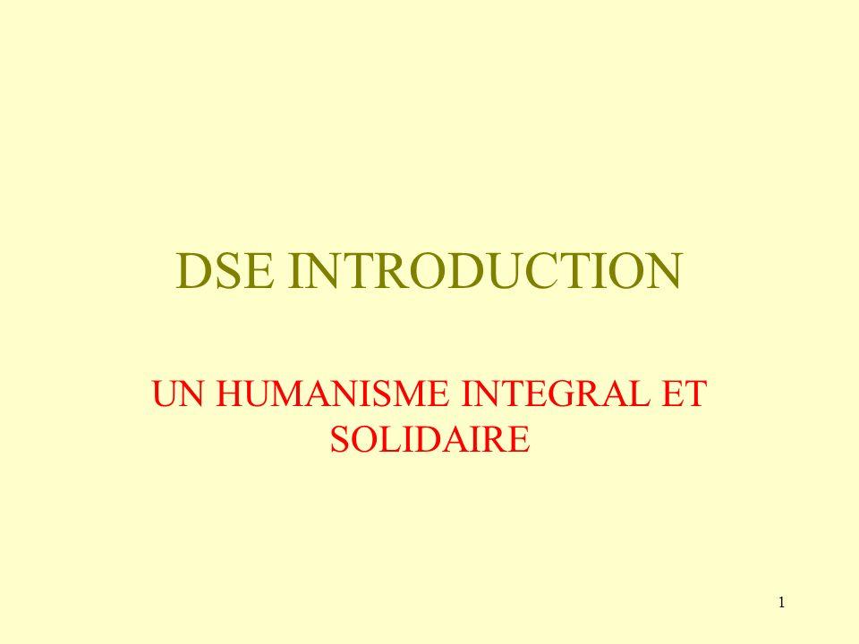 1 DSE INTRODUCTION UN HUMANISME INTEGRAL ET SOLIDAIRE