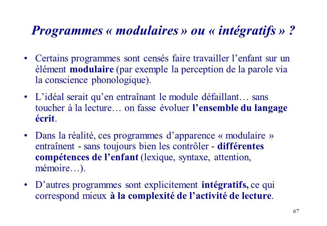 67 Programmes « modulaires » ou « intégratifs » .