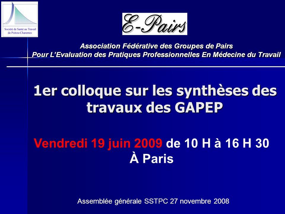 1er colloque sur les synthèses des travaux des GAPEP Association Fédérative des Groupes de Pairs Pour LEvaluation des Pratiques Professionnelles En Mé