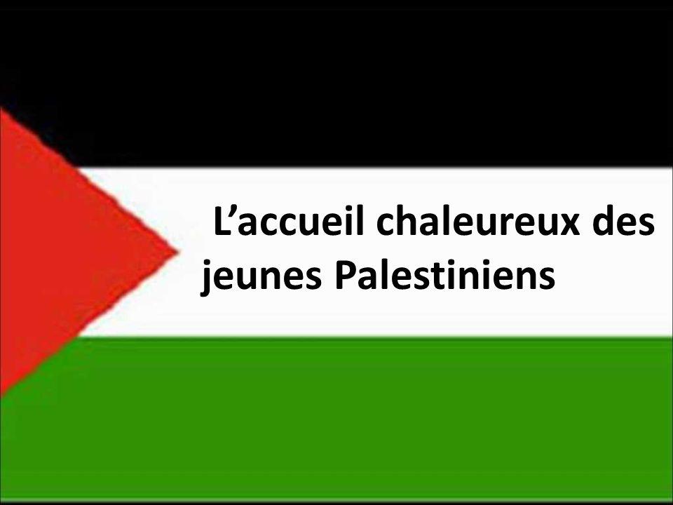 Laccueil chaleureux des jeunes Palestiniens
