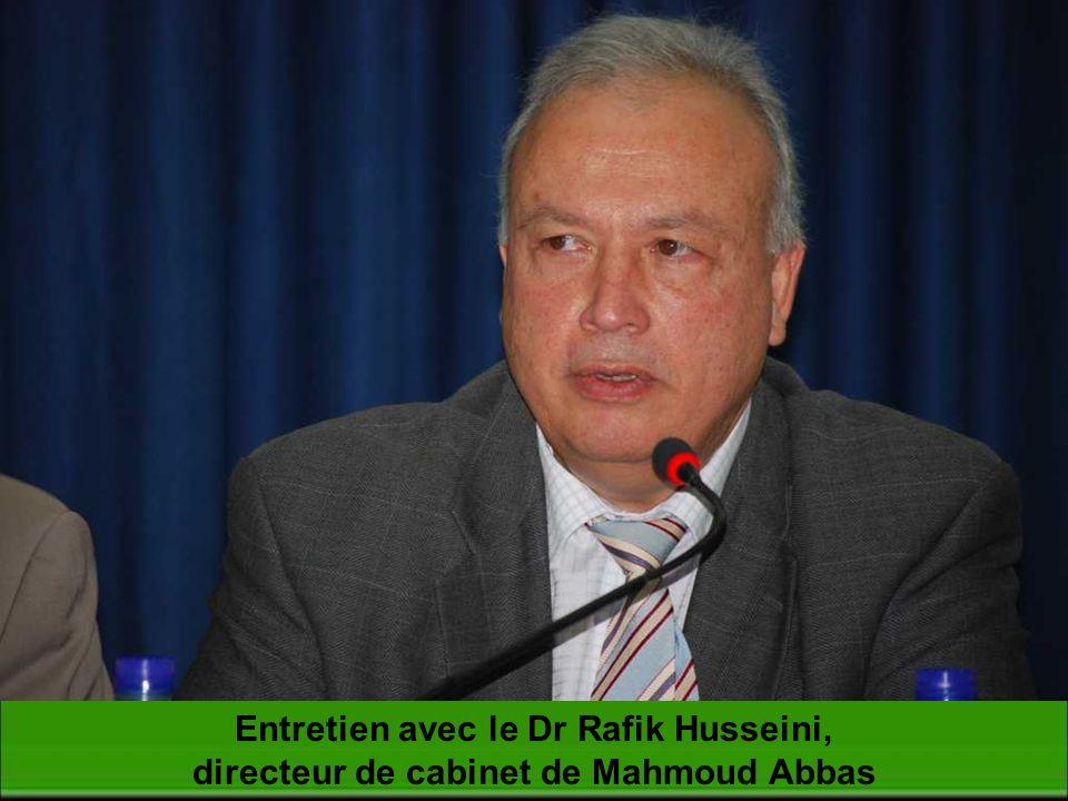 Entretien avec le Dr Rafik Husseini, directeur de cabinet de Mahmoud Abbas