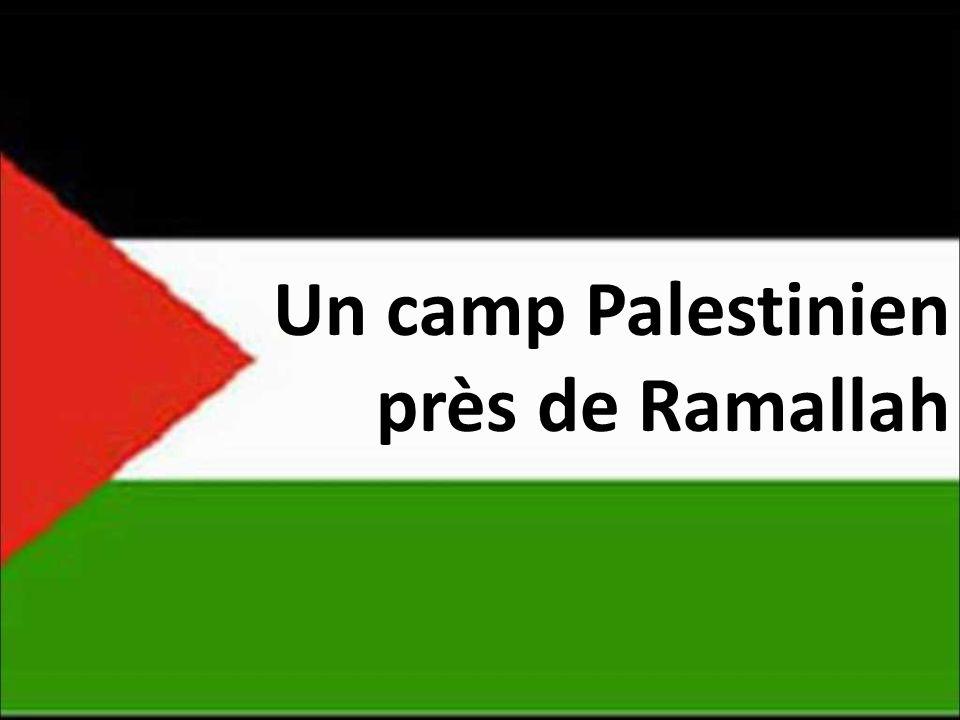 Un camp Palestinien près de Ramallah