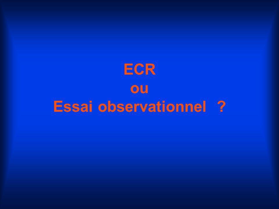 ECR ou Essai observationnel ?