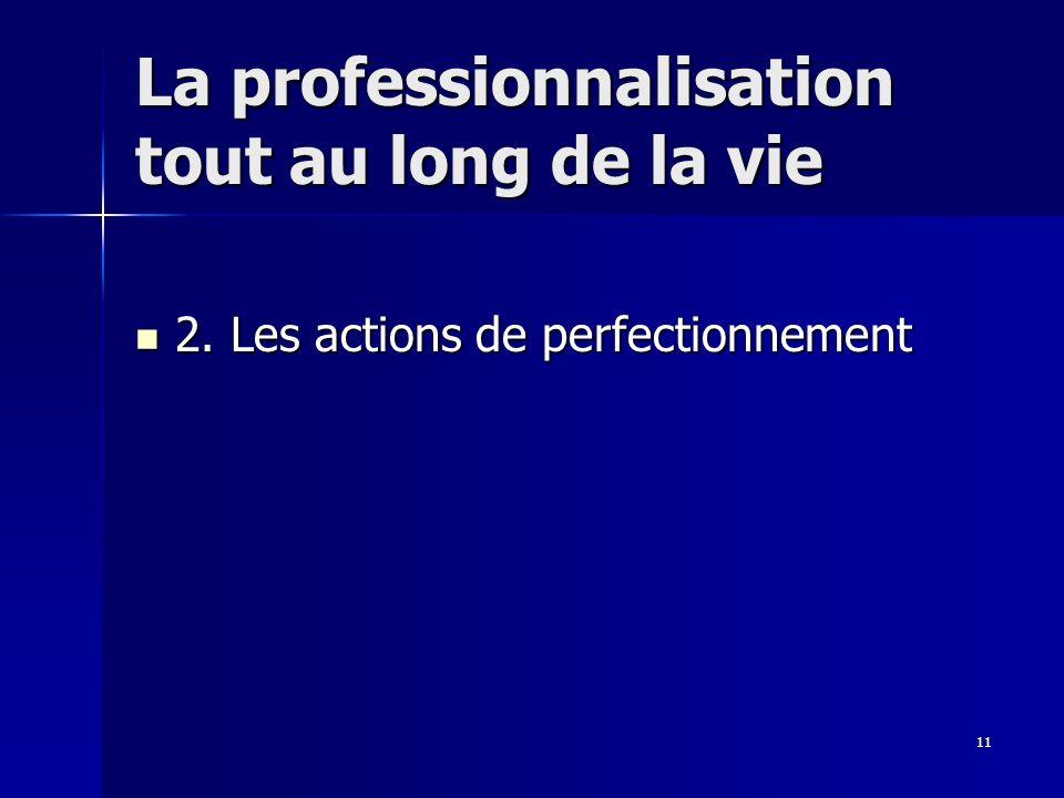 11 La professionnalisation tout au long de la vie 2.