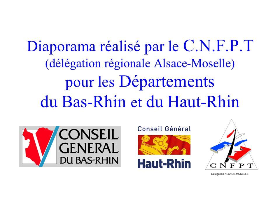 Diaporama réalisé par le C.N.F.P.T (délégation régionale Alsace-Moselle) pour les Départements du Bas-Rhin et du Haut-Rhin