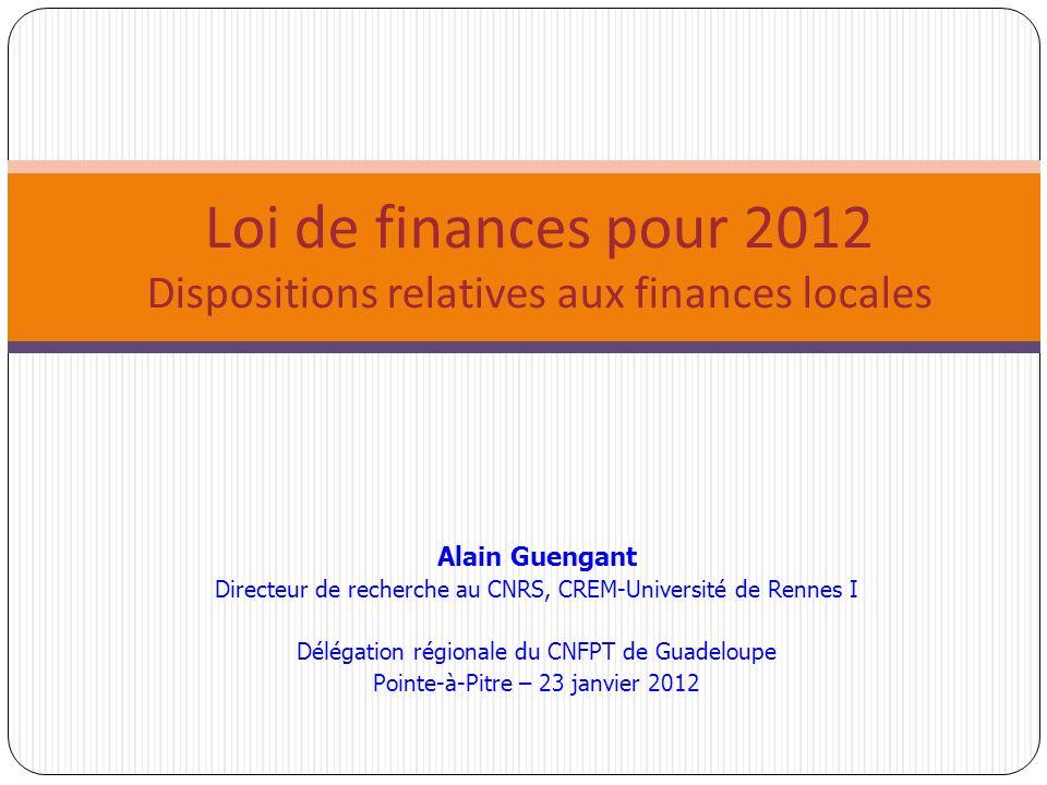 Alain Guengant Directeur de recherche au CNRS, CREM-Université de Rennes I Délégation régionale du CNFPT de Guadeloupe Pointe-à-Pitre – 23 janvier 201
