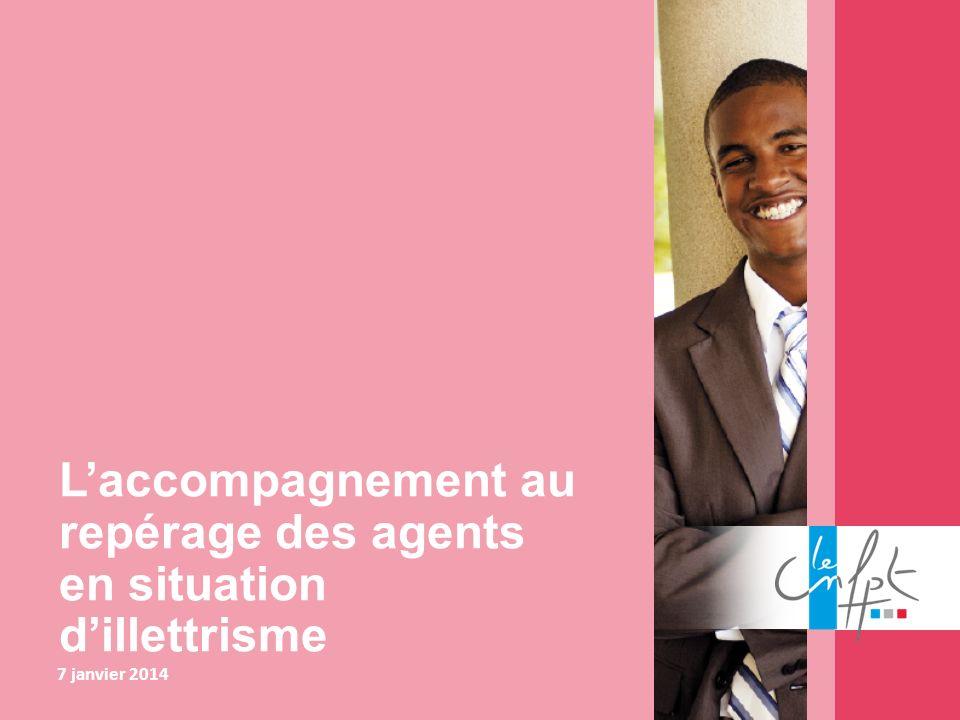 Laccompagnement au repérage des agents en situation dillettrisme 7 janvier 2014