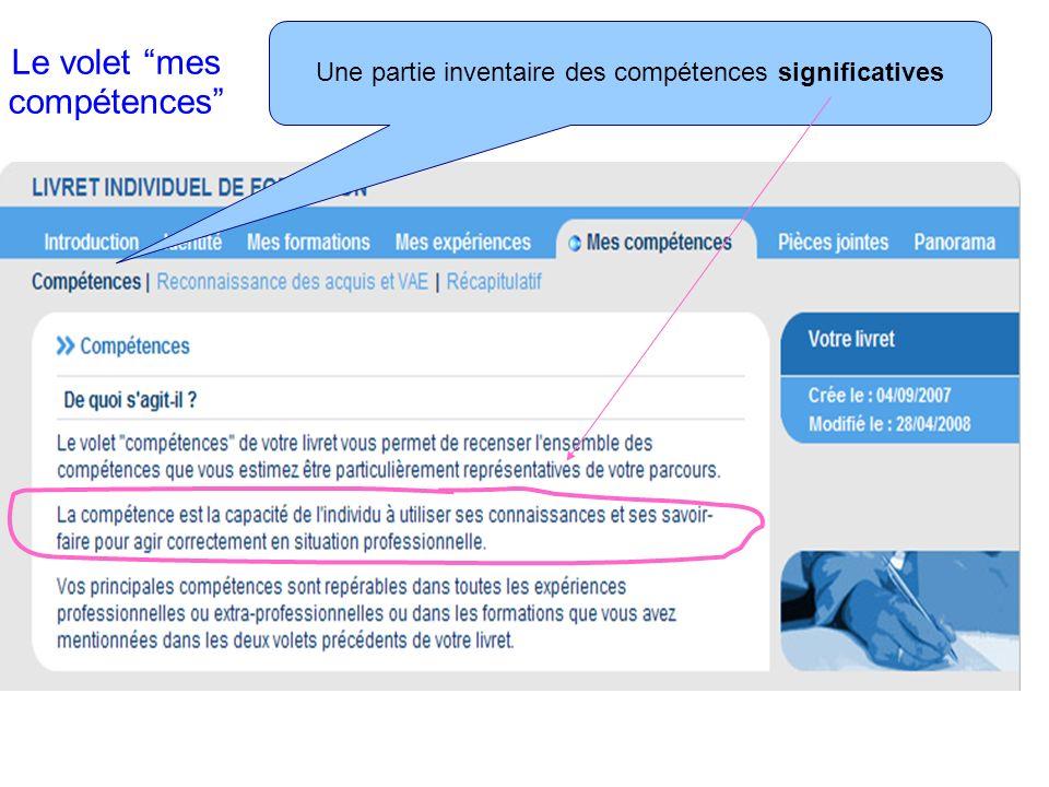 Le volet mes compétences 3 composantes pour décrire ses compétences Le formulaire de saisie des compétences