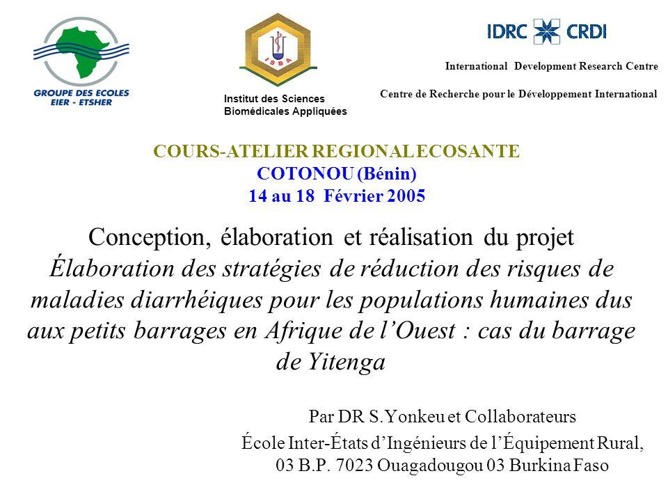 Conception, élaboration et réalisation du projet Élaboration des stratégies de réduction des risques de maladies diarrhéiques pour les populations hum