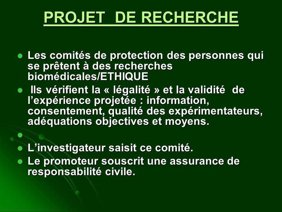 PROJET DE RECHERCHE Les comités de protection des personnes qui se prêtent à des recherches biomédicales/ETHIQUE Les comités de protection des personn