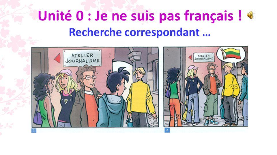 7.a. Alex habite en France. b. Tu pars aux Pays-Bas .