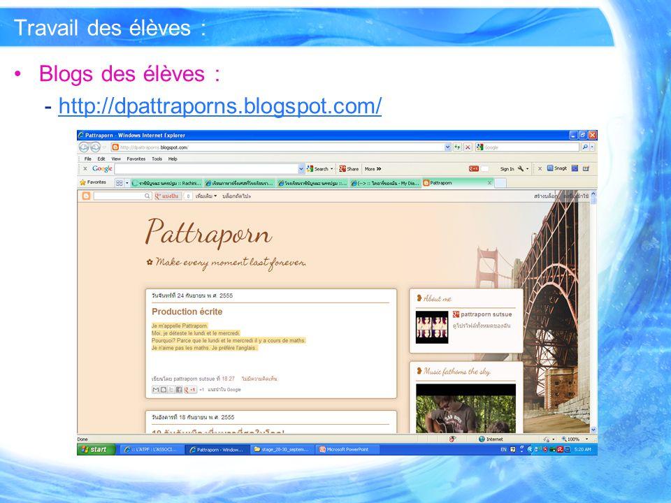 Travail des élèves : Blogs des élèves : - http://dpattraporns.blogspot.com/http://dpattraporns.blogspot.com/