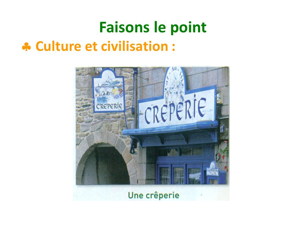 Faisons le point Culture et civilisation :
