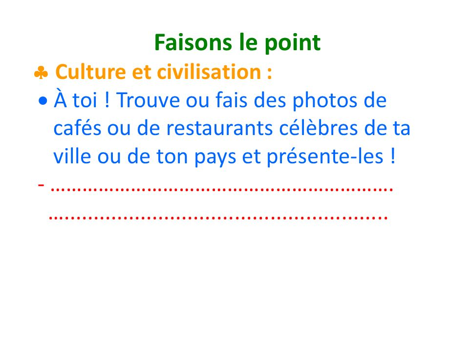 Faisons le point Culture et civilisation : À toi .