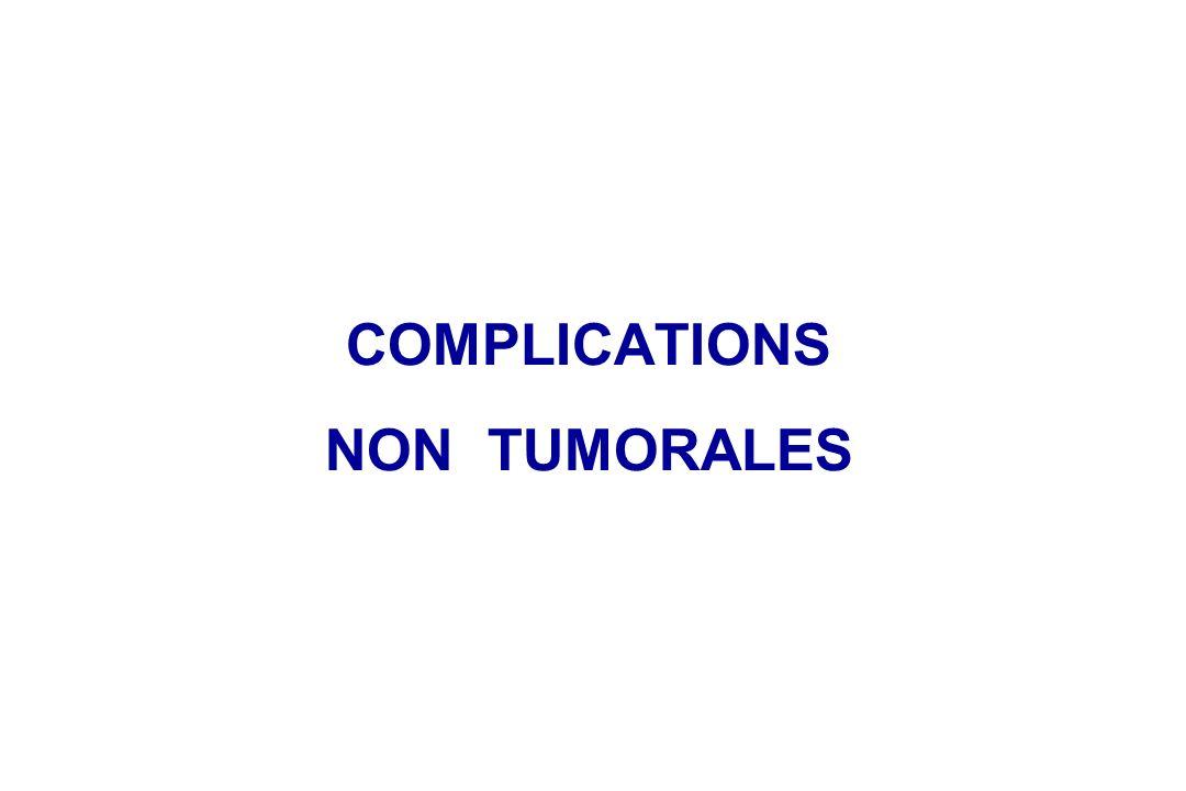 COMPLICATIONS NON TUMORALES