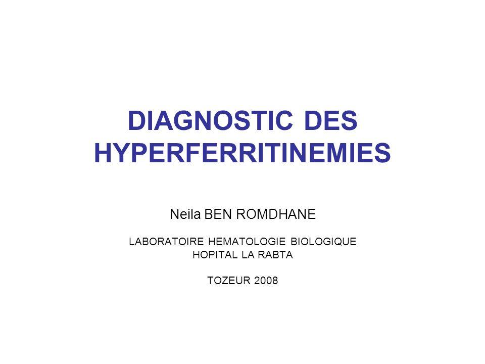 La rapporter à dautres causes rares Elévation de la transferrine : hémochromatoses non liées à HFE Age < 30ans: - Hémochromatose juvénile type2 mutation gène HJV - mutation de lhepcidine Age > 30 ans: - mutation du récepteur de la transferrine ou Hémochromatose type 3
