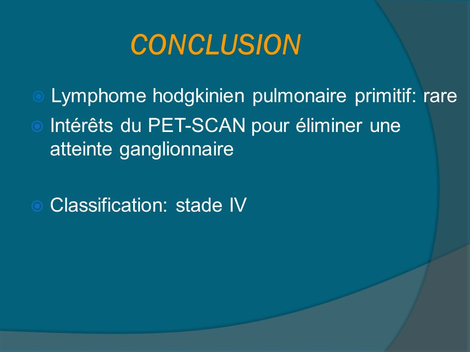 Cas n° 8 Lymphome hodgkinien pulmonaire primitif