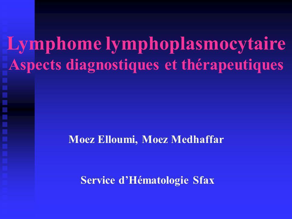 Lymphome lymphoplasmocytaire Moyens thérapeutiques 5 Chimiothérapie myéloablative: suivie de -Autogreffe de CSP: pour les sujets moins de 60 ans -Allogreffe:.patients âgés de moins de 50 ans.donneur HLA identique.