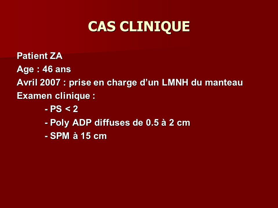 SCHEMA THERAPEUTIQUE 4-6 cycles CHOP-LIKE RC ou RP RC ou RP 2 cycles Dexa BEAM CHOP-Like TBI (12 Gy) Traitement dentretien Cyclo 60mg/kg Interféron Autogreffe de CSH RECHUTES