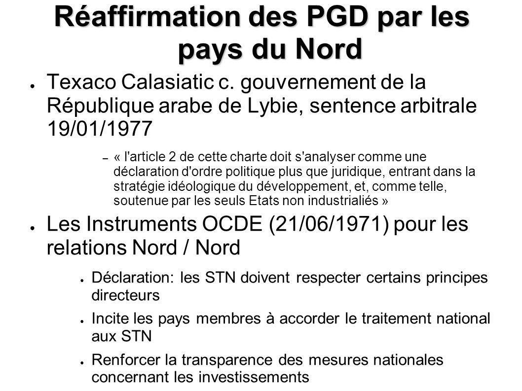 Réaffirmation des PGD par les pays du Nord Texaco Calasiatic c.