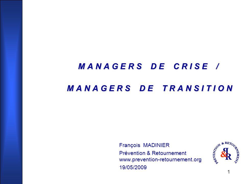 2 MANAGERS DE CRISE - MANAGERS DE TRANSITION Actualité.