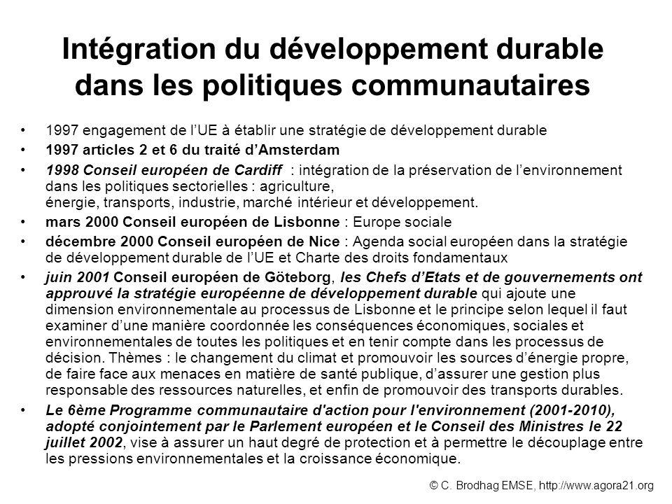Intégration du développement durable dans les politiques communautaires 1997 engagement de lUE à établir une stratégie de développement durable 1997 a