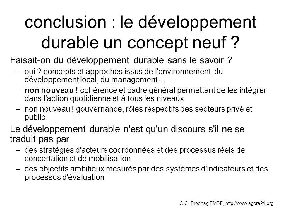 conclusion : le développement durable un concept neuf ? Faisait-on du développement durable sans le savoir ? –oui ? concepts et approches issus de l'e