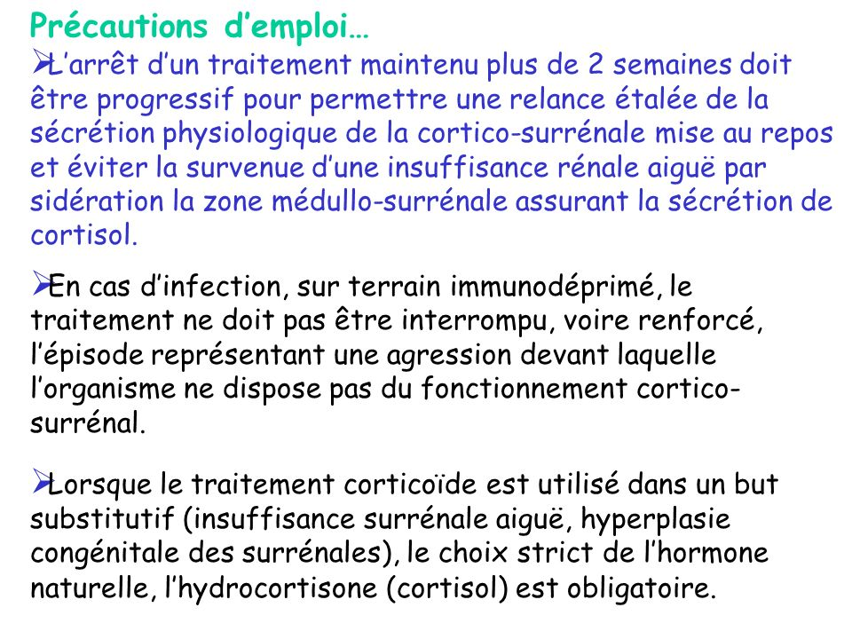 Contre-indications Maladie infectieuse Préexistante: Tuberculose, herpes, varicelle.