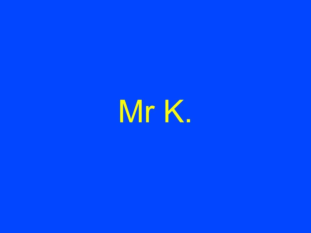 Mr K.