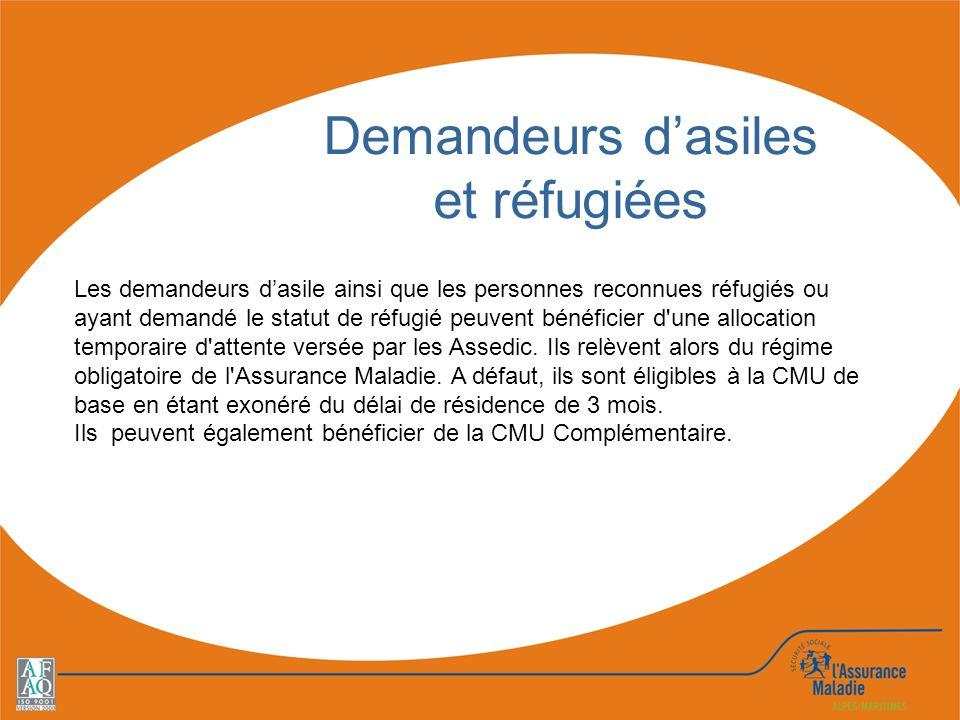 Les demandeurs dasile ainsi que les personnes reconnues réfugiés ou ayant demandé le statut de réfugié peuvent bénéficier d'une allocation temporaire