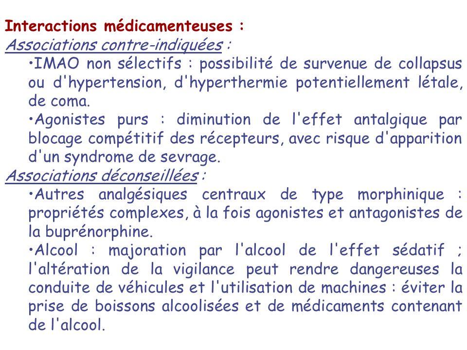 Interactions médicamenteuses : Associations contre-indiquées : IMAO non sélectifs : possibilité de survenue de collapsus ou d'hypertension, d'hyperthe
