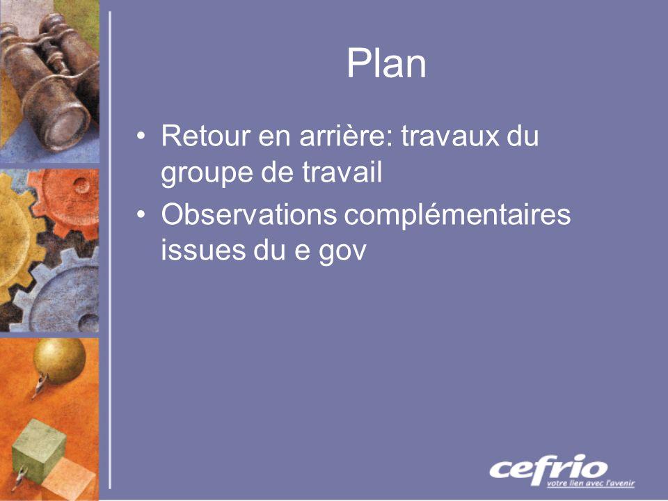 Plan Retour en arrière: travaux du groupe de travail Observations complémentaires issues du e gov