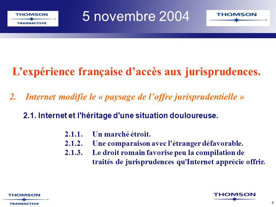 TLR Confidential 4 5 novembre 2004 Lexpérience française daccès aux jurisprudences.