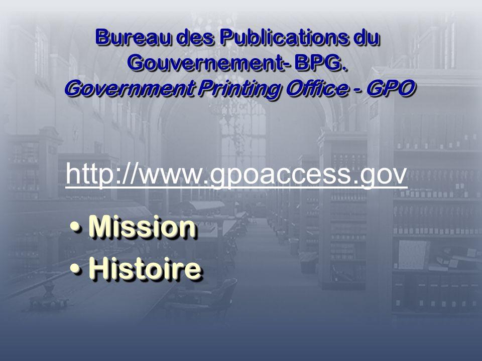 Bureau des Publications du Gouvernement- BPG.