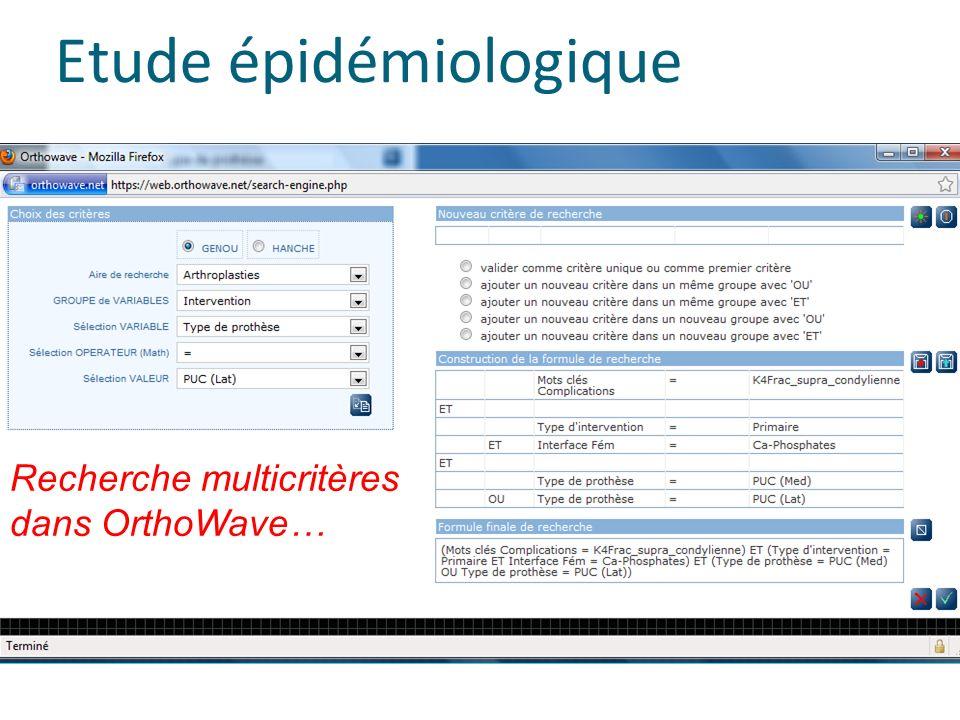 Etude épidémiologique Arthrose> 90% Recherche multicritères dans OrthoWave…