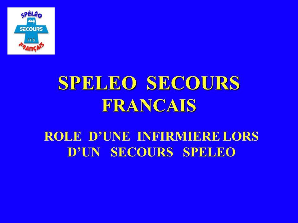 SPELEO SECOURS FRANCAIS ROLE DUNE INFIRMIERE LORS DUN SECOURS SPELEO