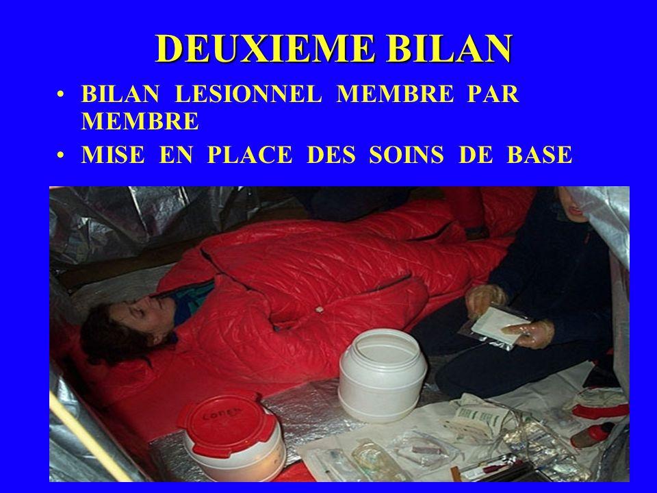 DEUXIEME BILAN BILAN LESIONNEL MEMBRE PAR MEMBRE MISE EN PLACE DES SOINS DE BASE