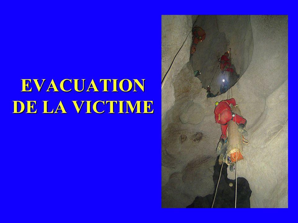EVACUATION DE LA VICTIME