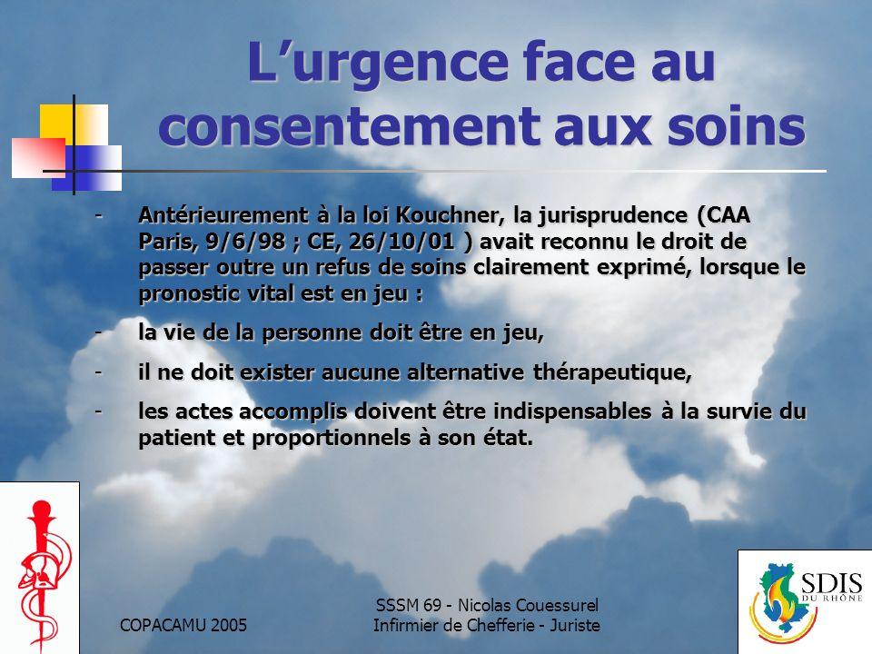 COPACAMU 2005 SSSM 69 - Nicolas Couessurel Infirmier de Chefferie - Juriste Lurgence face au consentement aux soins -Antérieurement à la loi Kouchner,